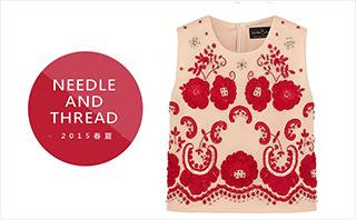 Needle & Thread - 2015春夏