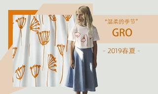 Gro - 温柔的季节(2019春夏)