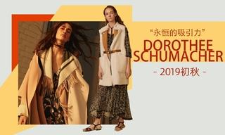 Dorothee Schumacher - 永恒的吸引力(2019初秋)