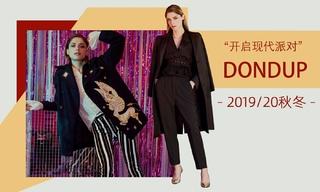 Dondup - 開啟現代派對(2019/20秋冬)