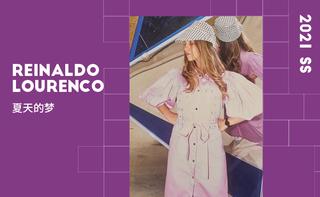 Reinaldo Lourenco - 夏天的梦(2021春夏)